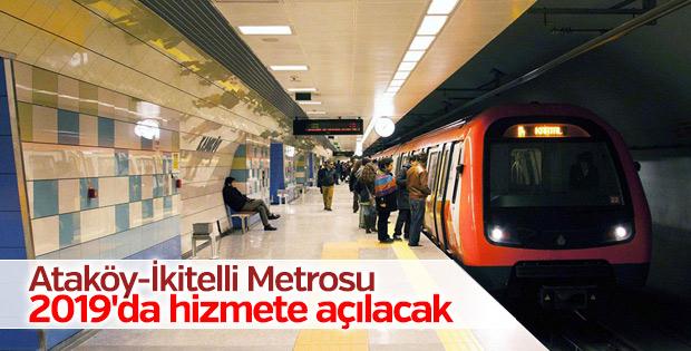 Ataköy-İkitelli Metrosu 2019'da hizmete açılacak
