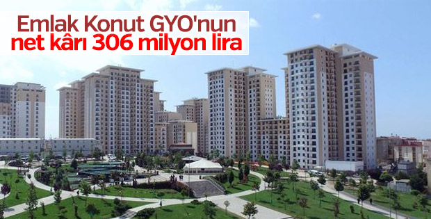 Emlak Konut GYO'nun net kârı 306 milyon lira