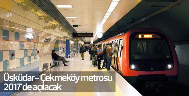 Üsküdar- Çekmeköy metrosu 2017'de açılacak
