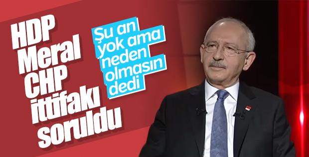 Kemal Kılıçdaroğlu ittifak için yeşil ışık yaktı