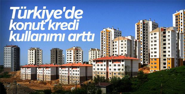 Türkiye'de konut kredi kullanımı arttı