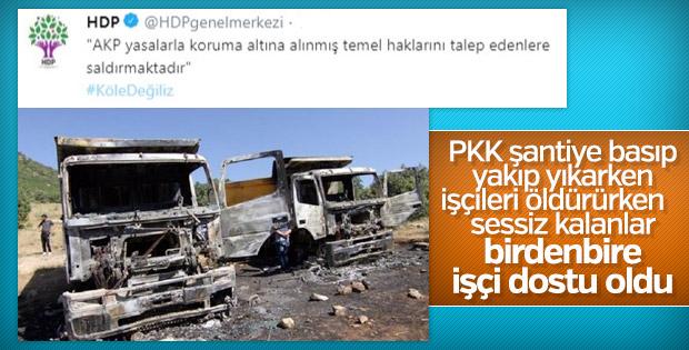 HDP'nin 'işçilerin yanındayız' yalanı