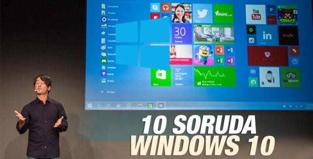 10 soruda Windows 10'u tanıyın
