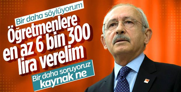Kılıçdaroğlu: Öğretmenlere birer maaş ikramiye verelim