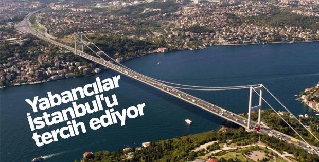 Yabancılar İstanbul'u tercih ediyor