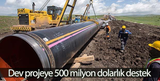 Dev projeye 500 milyon dolarlık destek