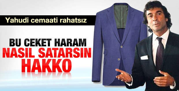 Yahudi cemaati Vakko'ya isyan etti: O ceketi giymek haram