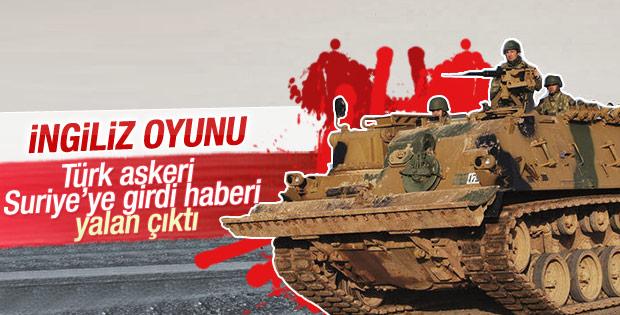 Suriye'ye Türk askeri girdi iddiası yalanlandı