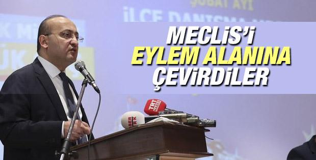 Yalçın Akdoğan: TBMM'yi eylem alanına çevirdiler