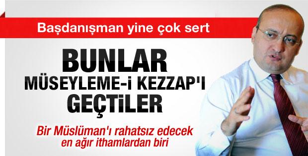 Yalçın Akdoğan:  Müseyleme-i Kezzap'ları aratmıyorlar