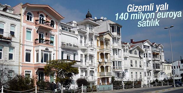 Boğaz'da 140 milyon euroya satılık yalı