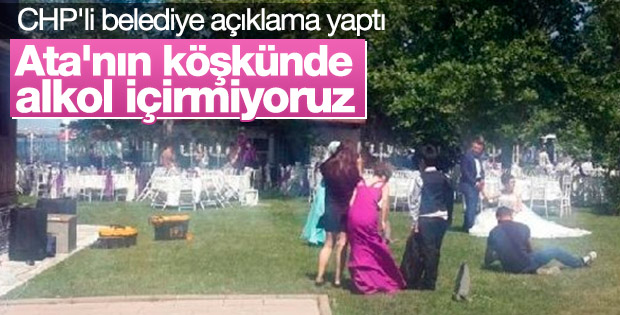 Yalova'daki Atatürk'ün köşkündeki organizasyonlara tepki