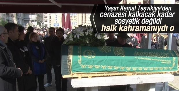 Edebiyatın büyük ustası Yaşar Kemal'e veda