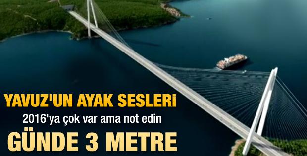 Yavuz Sultan Selim Köprüsü'nün ayakları 50 metre yükseldi