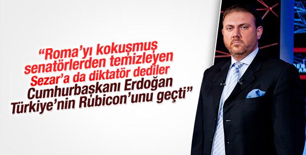 Yiğit Bulut Cumhurbaşkanı Erdoğan'ı Sezar'a benzetti