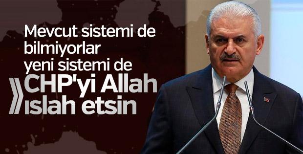 Başbakan Yıldırım CHP'ye sitem etti
