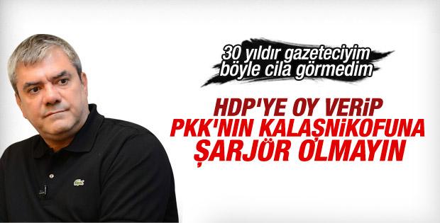 Yılmaz Özdil HDP'yi parlatanlara sert çıktı