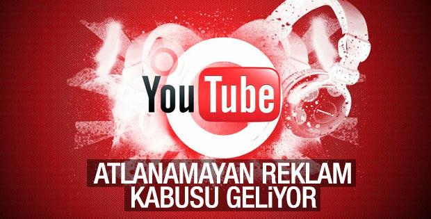 YouTube'dan yeni özellik: Atlanamayan reklam kabusu