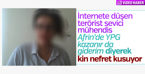 YPG kazansın Afrin'e giderim diyen mühendis