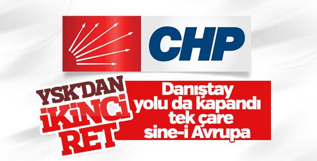 YSK'dan CHP'ye bir ret daha