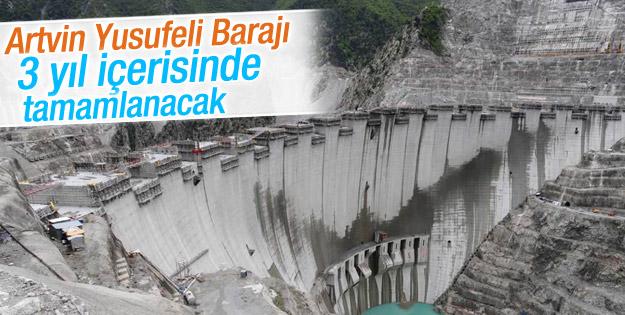Yusufeli Barajı 3 yıl içerisinde tamamlanacak