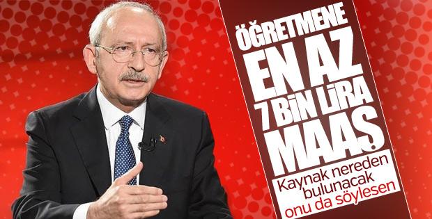Kılıçdaroğlu: Öğretmenlere 7 bin lira maaş verelim
