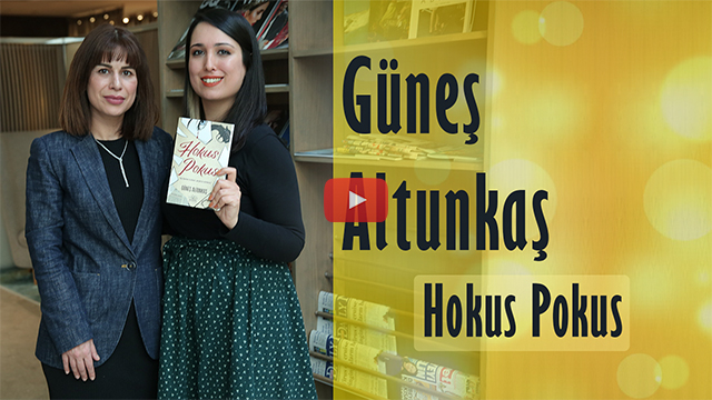 Güneş Altunkaş ile yeni romanı Hokus Pokus ve şiddeti konuşuyoruz #1